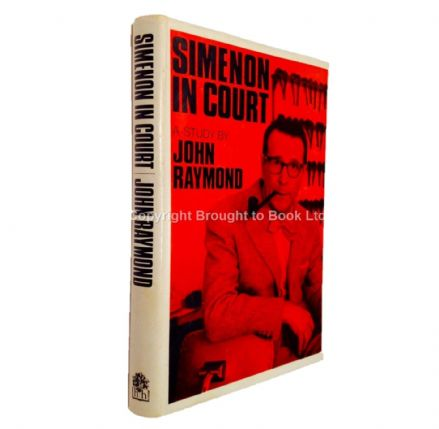 Simenon in Court A Study by John Raymond First Edition Hamish Hamilton 1968